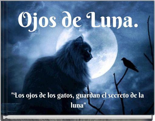 Ojos de Luna.