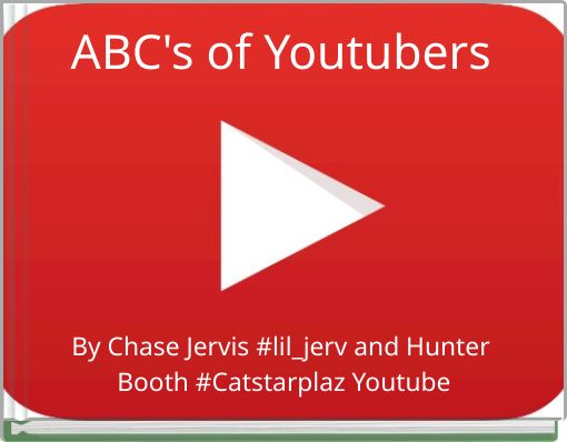 ABC's of Youtubers