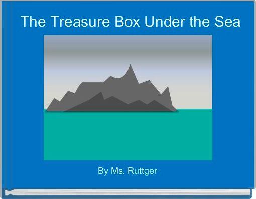 The Treasure Box Under the Sea
