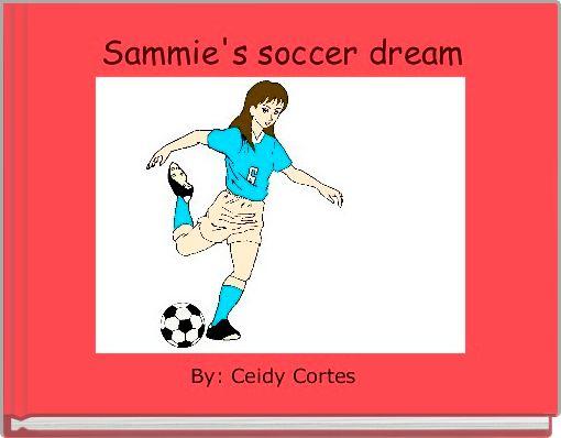 Sammie's soccer dream