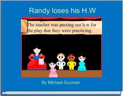 Randy loses his H.W