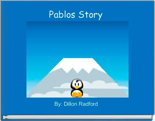 Pablos Story