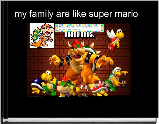 my family are like super mario