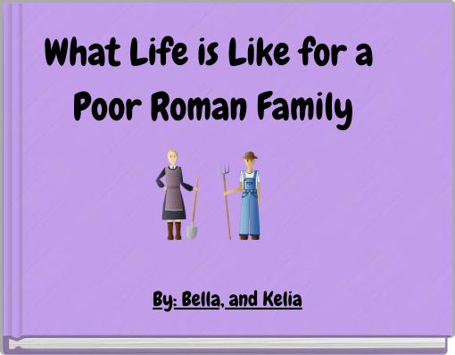 What Life is Like for a Poor Roman Family