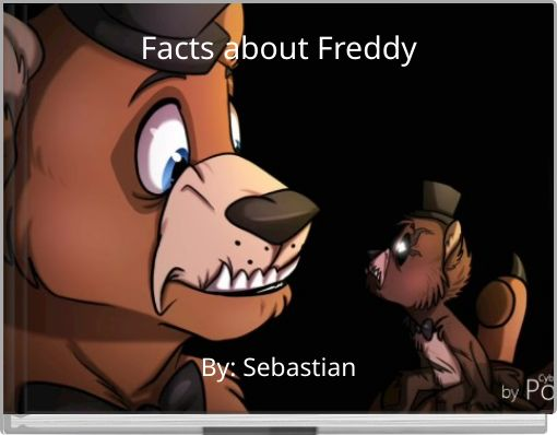 Facts about Freddy