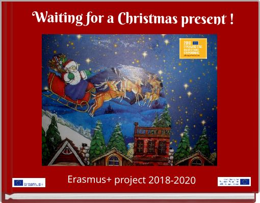 Waiting for a Christmas present ! Erasmus+ project 2018-2020
