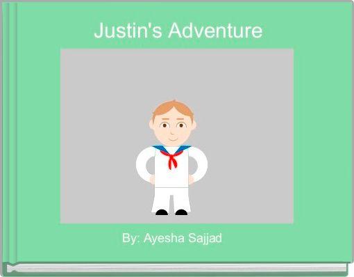 Justin's Adventure