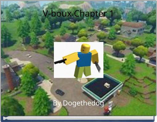V-boux Chapter 1