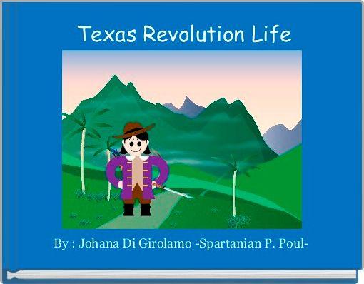 Texas Revolution Life