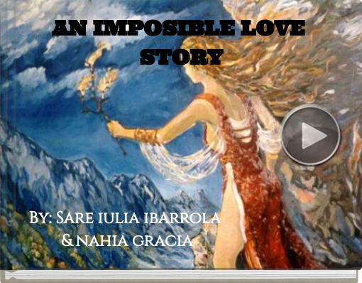Book titled 'AN IMPOSIBLE LOVE STORY'