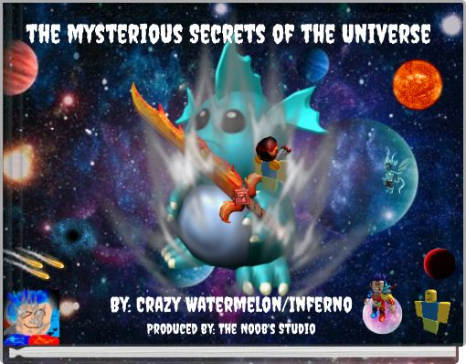 the mysterious Secrets of the Universe