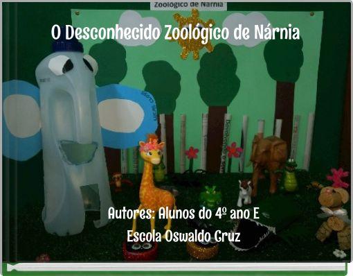 O Desconhecido Zoológico de Nárnia