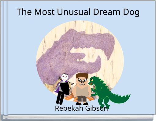 The Most Unusual Dream Dog