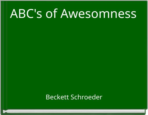 ABC's of Awesomness_____________