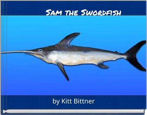 Sam the Swordfish