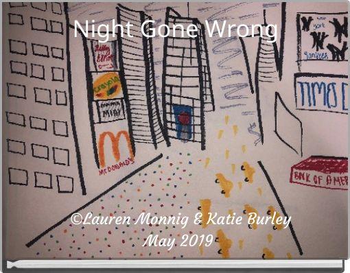 Night Gone Wrong