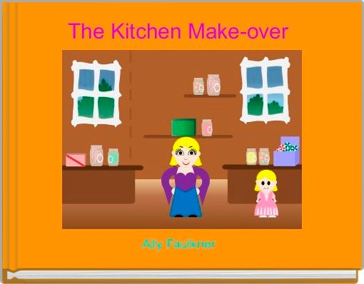 The Kitchen Make-over