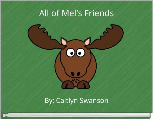 All of Mel's Friends