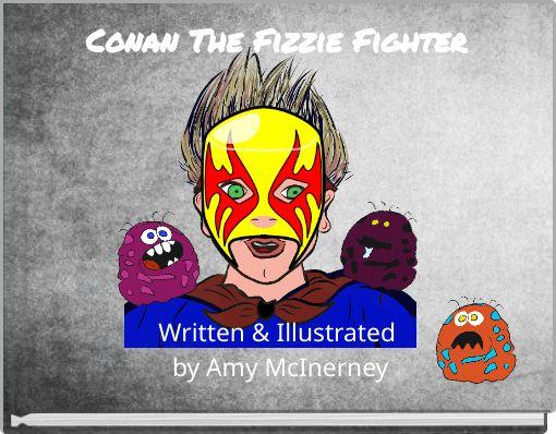 Conan The Fizzie Fighter