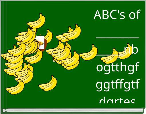 ABC's of _____________nbogtthgfggtffgtfdgrtes
