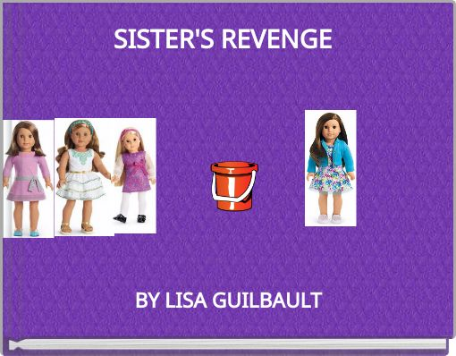SISTER'S REVENGE