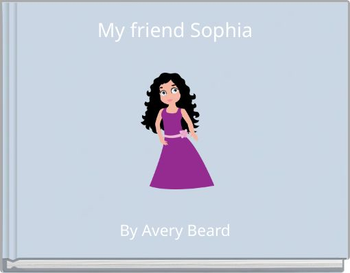 My friend Sophia