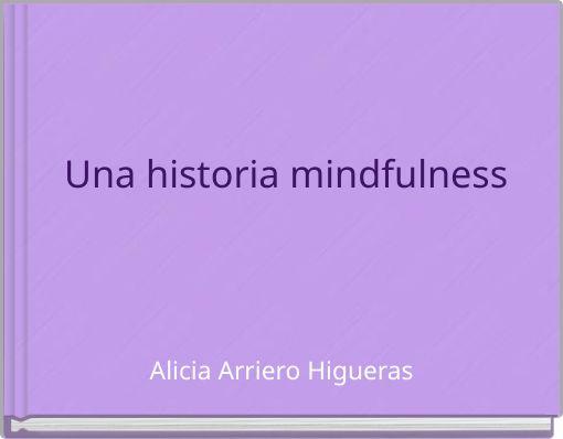 Una historia mindfulness