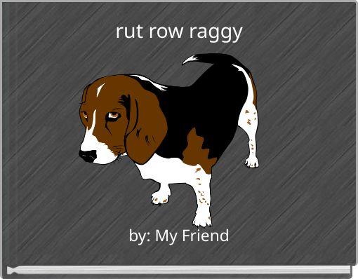 rut row raggy