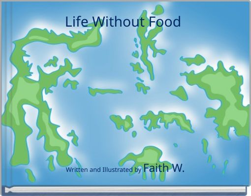 Life Without Food