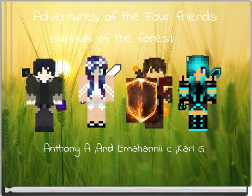 Adventures of the Four friends:
