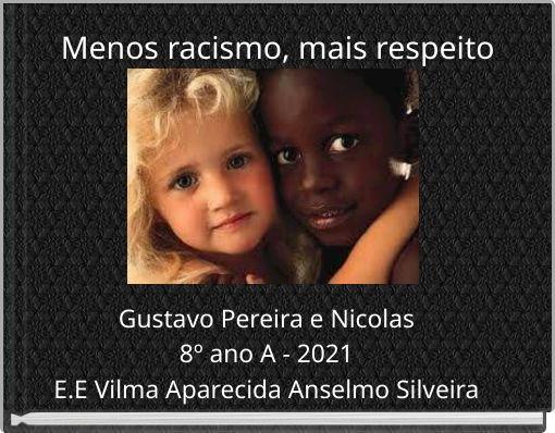 Menos racismo, mais respeito