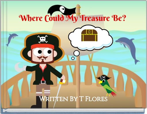 Where Could My Treasure Be?
