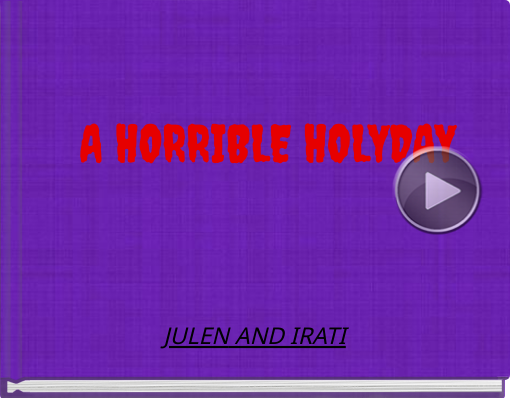 Book titled 'A HORRIBLE HOLYDAY'