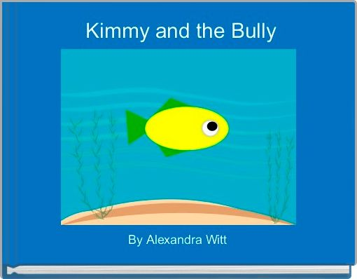 Kimmy and the Bully