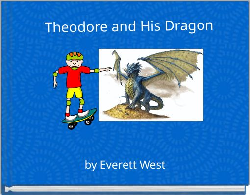 Theodore and His Dragon
