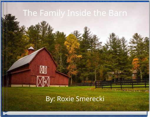 The Family Inside the Barn