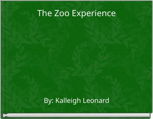 The Zoo Experience