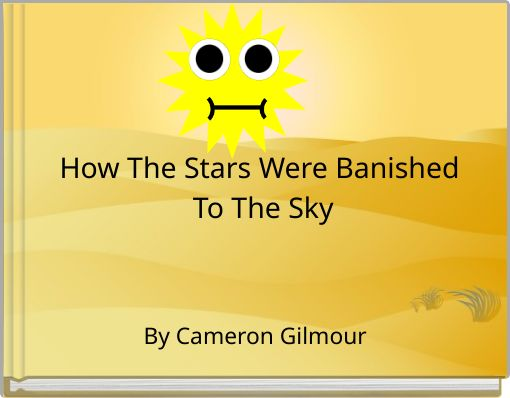 How The Stars Were Banished To The Sky