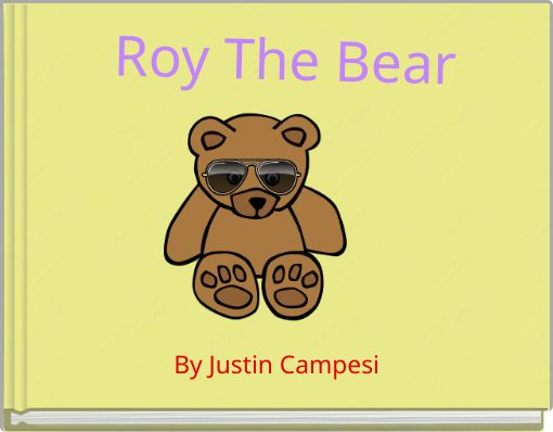 Roy The Bear