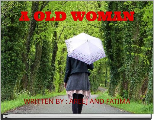 A  OLD WOMAN