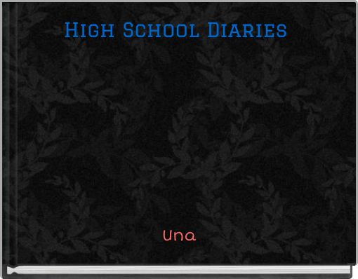 High School Diaries