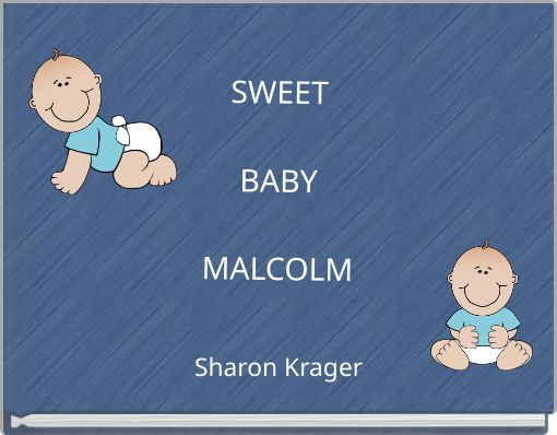 SWEETBABYMALCOLM