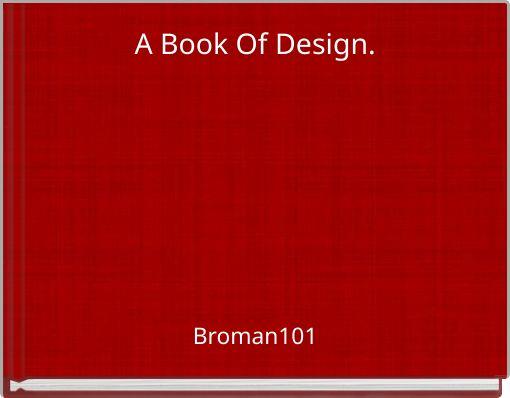 A Book Of Design.