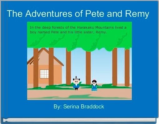 The Adventures of Pete and Remy