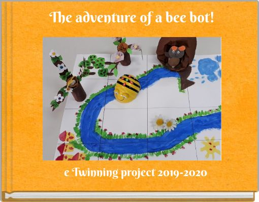 The adventure of a bee bot!