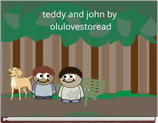 teddy and john by olulovestoread