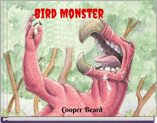 Bird Monster