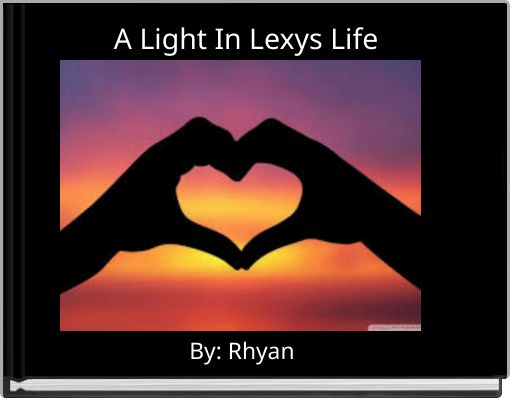 A Light In Lexys Life