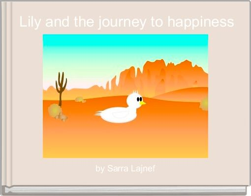 Lily and the journey to happiness
