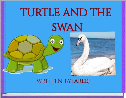 TURTLE AND THE SWAN